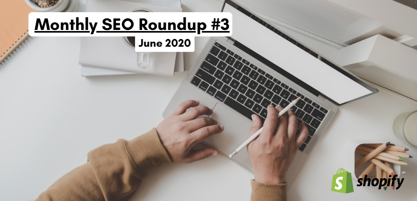 monthly SEO roundup #3 june 2020