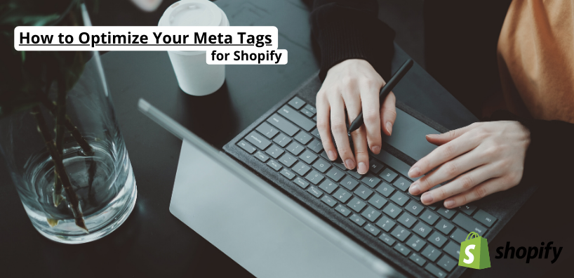 optimize shopify meta tags